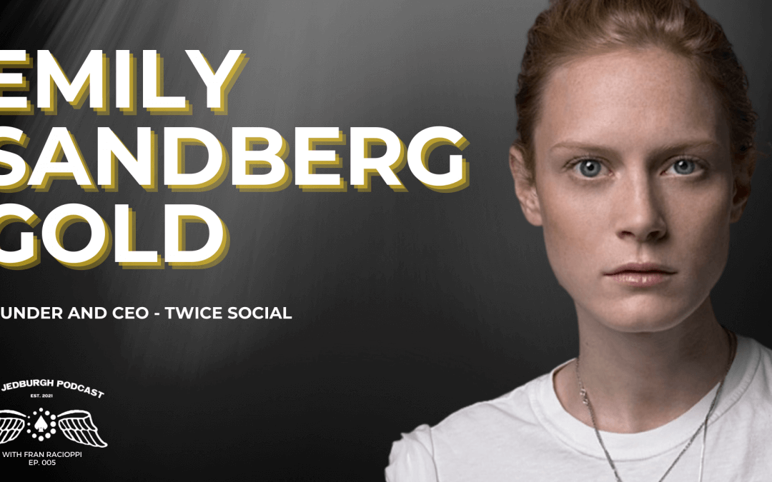 #005: Building A Personal Brand With Digital Media's Top Model, Emily Sandberg Gold