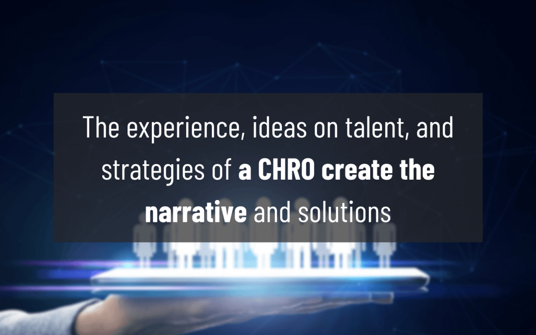 Era of The CHRO – Driving Solutions