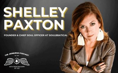 #023: Soulbbatical – Shelley Paxton
