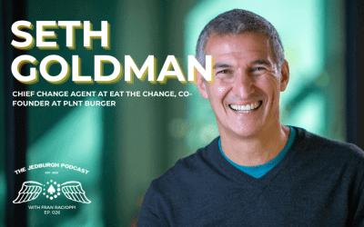 #026: Eat The Change – Seth Goldman
