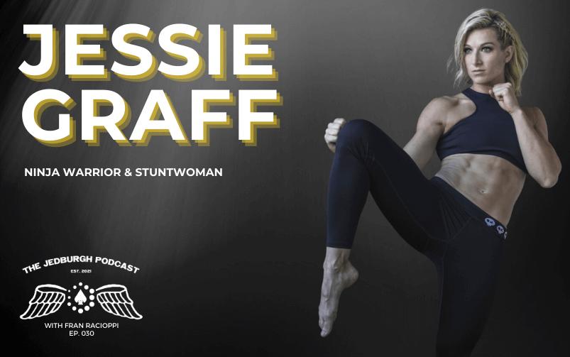 #030: American Ninja Warrior – Jessie Graff